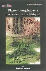 Plantes transgéniques : quelle évaluation éthique ?