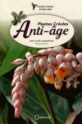 Plantes créoles anti-âge