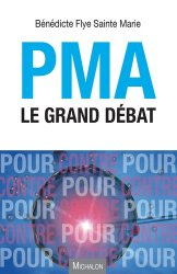 PMA - Le grand débat