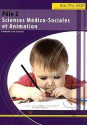 Pôle 2 - Sciences Médico-Sociales et Animation  - Préparation à la certification intermédiaire