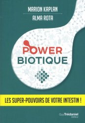 Power biotique : les super pouvoirs de l'intestin