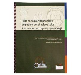 Prise en soin orthophonique du patient dysphagique suite à un cancer bucco-pharyngo-laryngé