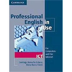 Professional English in Use ICT - Book with Answers