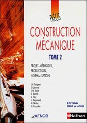 Précis de construction mécanique - Tome 2
