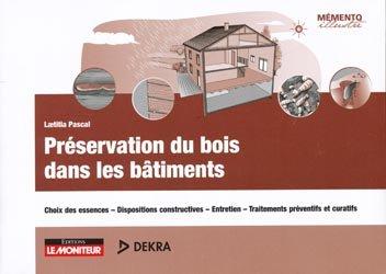Préservation du bois dans les bâtiments