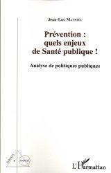 Prévention: quels enjeux de santé publique !