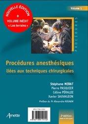 Procédures anesthésiques liées aux techniques chirurgicales + Procédures anesthésiques liées aux terrains