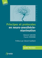 Principes et protocoles en neuro-anesthesie-reanimation