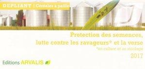 Protection des semences, lutte contre les ravageurs et la verse 2017