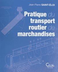 Pratique du transport routier de marchandises