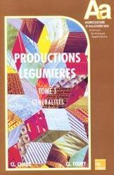 Productions légumières Tome 1