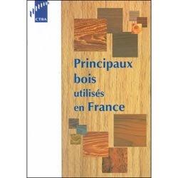 Principaux bois utilisés en France