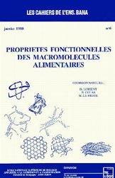Propriétés fonctionnelles des macromolécules alimentaires