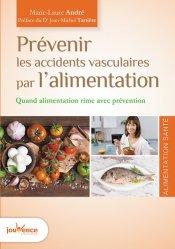 Prévenir les accidents vasculaires par l'alimentation