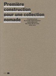 Première construction pour une collection nomade