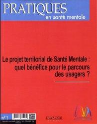 Pratiques en santé mentale : revue pratique de psychologie de la vie sociale et d'hygiène mentale, n° 1 (2018)