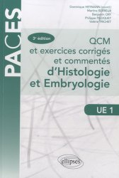 QCM et exercices corrigés et commentés d'Histologie et d'Embryologie