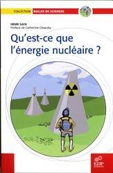 Qu' est-ce que l'énergie nucléaire ?