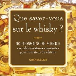 Que savez-vous sur le whisky ?