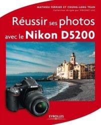 Réussir ses photos avec le Nikon D5200