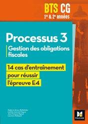 Réussir l'épreuve - PROCESSUS 3 BTS CG 1re et 2e années