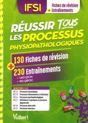Réussir tous les processus physiopathologiques en 130 fiches et 230 entraînements
