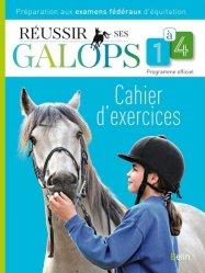 Réussir ses galops 1 à 4 / cahier d'exercices