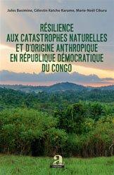 Résilience aux catastrophes naturelles et d'origine anthropique en République démocratique du Congo