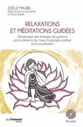 Relaxations et méditations guidées