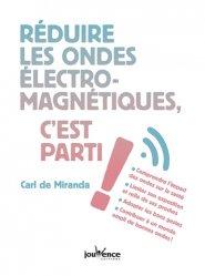 Réduire les ondes electromagnetiques c'est parti !