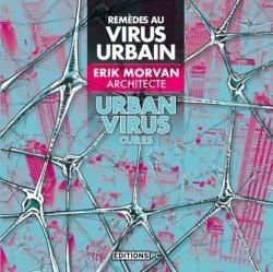Remèdes au virus urbain