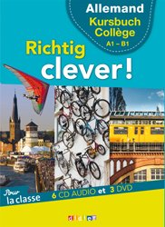 Richtig Clever Cycle Collège : Coffret pour la Classe 6 CD Audio et 3 DVD