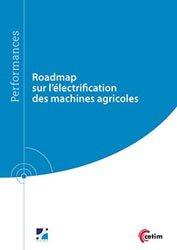 Roadmap sur l'électrification des machines agricoles