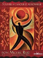 S'ouvrir à l'amour et au bonheur : prières et méditations