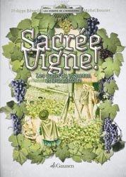 Sacrée vigne