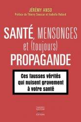 Santé, mensonges et propagande