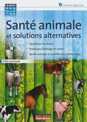 Santé animale et solutions alternatives