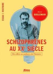 Schizophrènes au XXe siècle