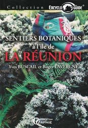 Sentiers botaniques à l'île de La Réunion