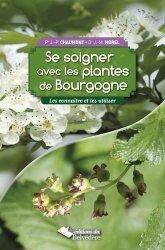 Se soigner avec les plantes de Bourgogne