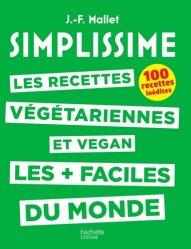 Simplissime - Les recettes végétariennes et vegan les + faciles du monde