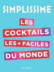 SIMPLISSIME Le livre de cocktails le plus facile du monde