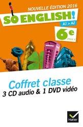 So English! 6e (2016) : Coffret Classe 3 CD Audio et 1 DVD Video