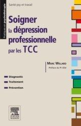 Soigner la dépression professionnelle par les TCC