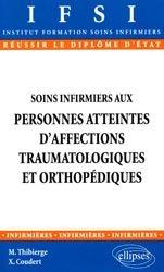 Soins infirmiers aux personnes atteintes d'affections traumatologiques et orthopédiques