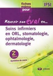 Soins infirmiers en ORL, stomatologie, ophtalmologie, dermatologie