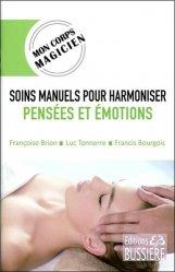 Soins manuels pour harmoniser pensées et émotions
