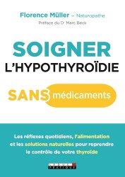 Soigner l'hypothyroïdie sans médicaments