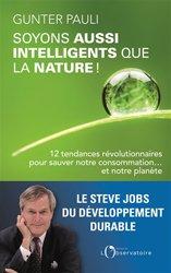 Soyons aussi intelligents que la nature ! - 12 tendances révolutionnaires pour sauver notre consommation... et notre planète !