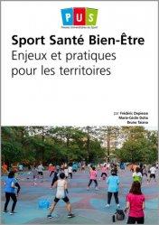Sport, santé, bien-être : enjeux et pratiques pour les territoires